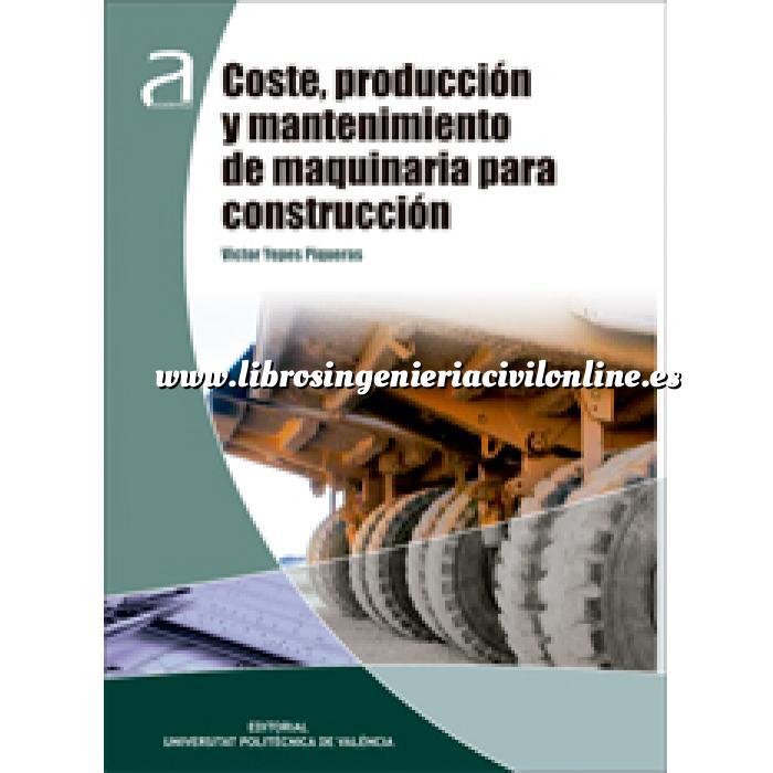 Librer a ingenier a civil on line infraestructuras para for Maquinaria y utensilios para la produccion culinaria