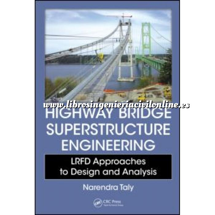 Imagen Puentes y pasarelas Highway Bridge Superstructure Engineering LRFD Approaches to Design and Analysis
