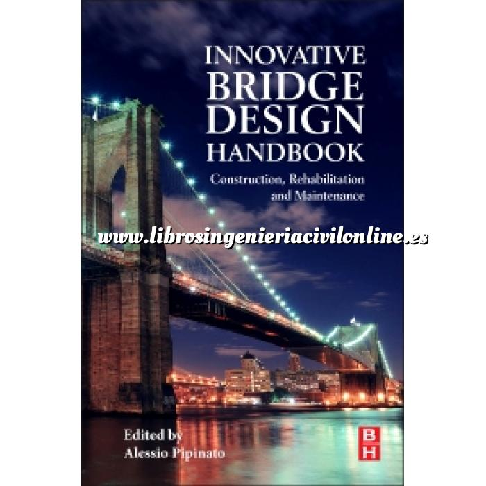 Imagen Puentes y pasarelas Innovative Bridge Design Handbook.Construction, Rehabilitation and Maintenance